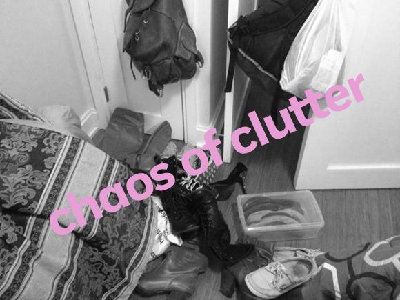 choas of clutter